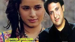 KHOYE KHOYE REHTE HO ( Singers, Sonu Nigam & Anuradha Paudwal ) Bewafa Sanam