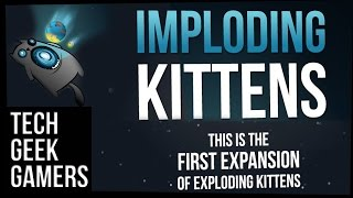 Let's Play Imploding Kittens - Exploding Kittens 1st Expansion - House Rules
