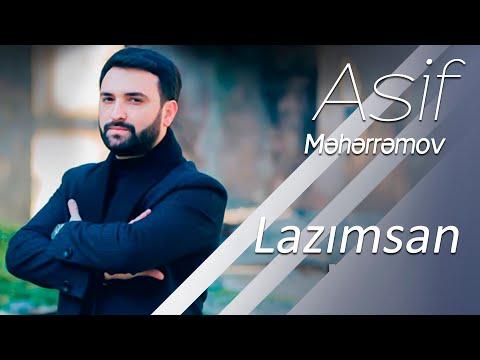 Asif Məhərrəmov - Lazımsan