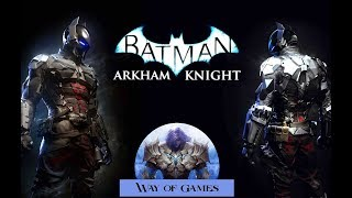 Batman Arkham Knight ULTRA HIGH QUALITY Stream