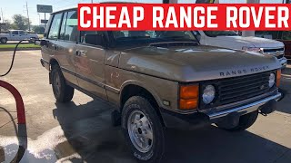 I BOUGHT The CHEAPEST RANGE ROVER CLASSIC In The USA