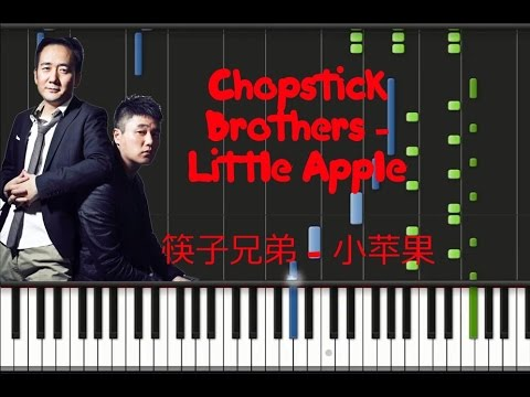 Chopstick Brothers - Little Apple 筷子兄弟 - 小苹果 [Piano Cover Tutorial] (♫)