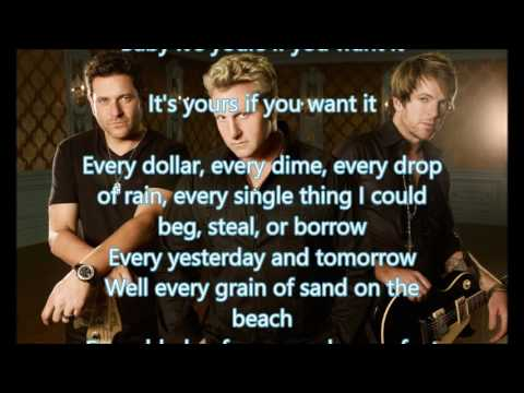 Rascal Flatts - Yours If You Want It LYRICS