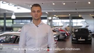 Business School Notenboom student Bas loopt stage bij Porsche Centrum Eindhoven