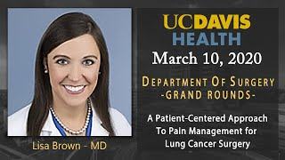 A Patient-Centered Approach To Pain Management for Lung Cancer Surgery - Lisa Brown, MD