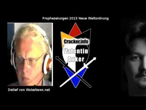 Prophezeiungen 2013 Neue Weltordnung 1 - Detlef von WakeNews.net - Cracker.info Show