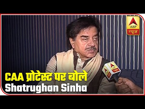 Know What Shatrughan Sinha Said Over Nationwide CAA Protest | ABP News
