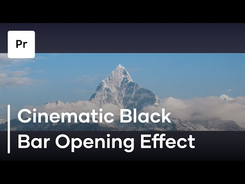 How To Make A Cinematic Black Bar Opening Effect