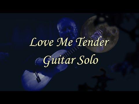 Love Me Tender Guitar Solo