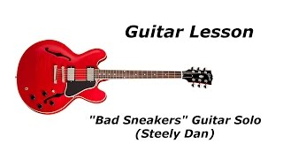 Guitar Lesson - Bad Sneakers (Steely Dan) Guitar Solo with TAB