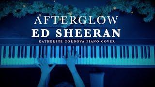 Ed Sheeran - Afterglow (HQ piano cover)