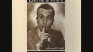 Le chanteur Algérien de Music Hall  Mohamed El Kamal (1ère partie )