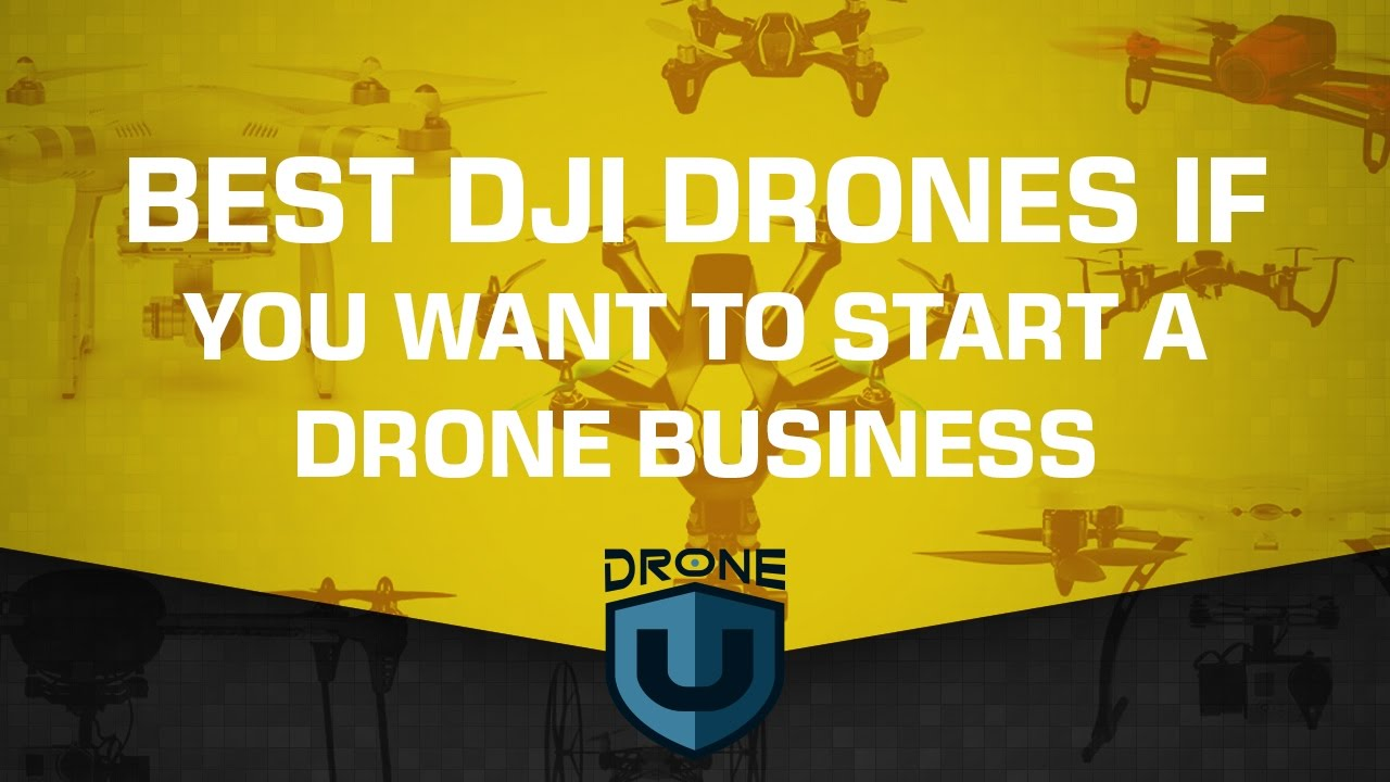 Best DJI drones if you want to start a drone business - YouTube