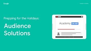 Academy on Air - Prepping for the Holidays: Audience Solutions (10.25.18)