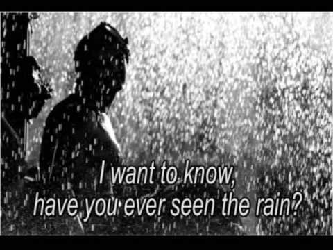 Have You Ever Seen The Rain - Creedence Clearwater Revival - letra