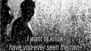 Have You Ever Seen The Rain - Creedence Clearwater Revival - letra / lyrics
