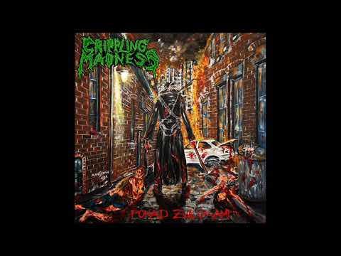 Crippling Madness - Ponad zwłokami (Full Album, 2019)