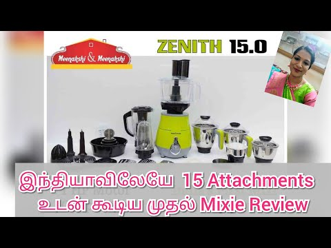 India's first  Mixer-Grinder with 15 attachments |  Zenith15.0 Mixer Grinder Review | Mixie