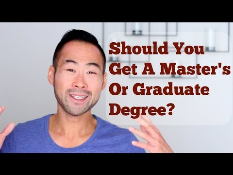 Should You Pursue A Master's Degree (or Graduate Degree)?