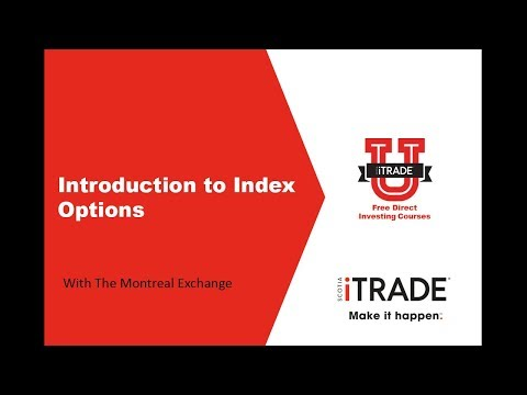 Introduction to Index Options with The Montreal Exchange (March 2017)