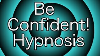 Hypnotize Yourself: Boost Your Self-Confidence Hypnosis!