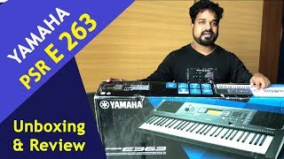Yamaha PSR E263 - Unboxing and Review Musical Guruji