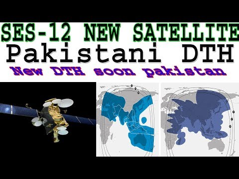 SES-12 How To Launch New Satellite Pakistani DTH Working Soon | Asia's Largest Satellite