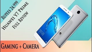 Huawei Y7 Prime Detailed Review + Gaming (Rupees 24,999) | Smartphone Reviews by Phoneworld