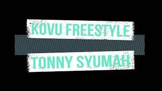 Kovu Freestyle - Tonny Syumah