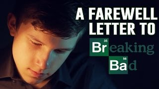 A Farewell Letter to Breaking Bad