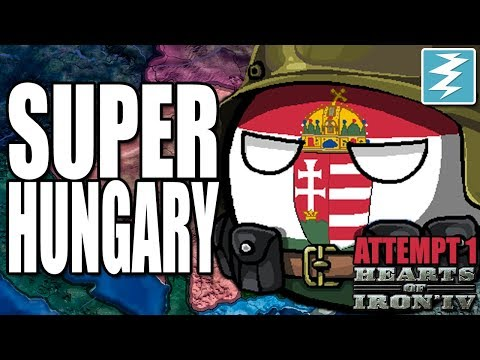 HOW TO MAKE SUPER HUNGARY [ATTEMPT 1] CHEAT/EXPLOIT - Hearts of Iron IV