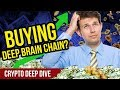 Time to Buy Deep Brain Chain? - DBC CryptoCurrency - DeepBrainChain Crypto Review