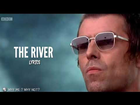 Liam Gallagher - The River | Lyric Mp3