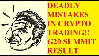 Crypto trading deadly mistakes that people make || G20 Summit Result || by Crypto Phoenix