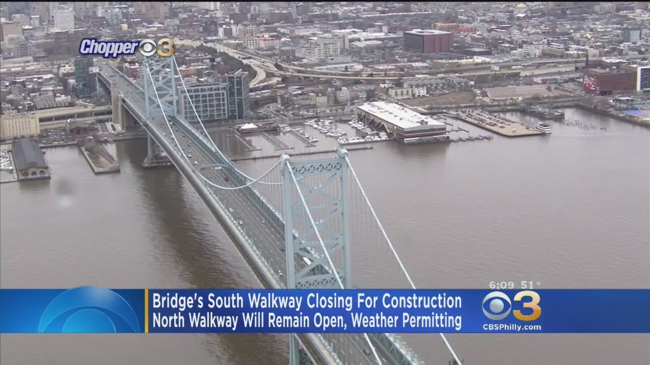 Ben Franklin Bridge South Walkway To Close For Construction