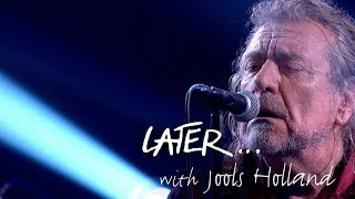 Robert Plant & The Sensational Space Shifters - Bones of Saints - Later… with Jools - BBC Two