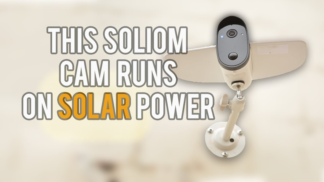 Soliom S60 Solar Outdoor Security Camera Review