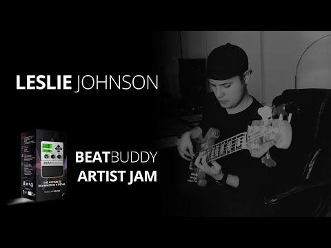 Leslie Johnson | BeatBuddy Pedal Artist Jam