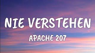 Apache 207 - Nie verstehen (Lyrics)
