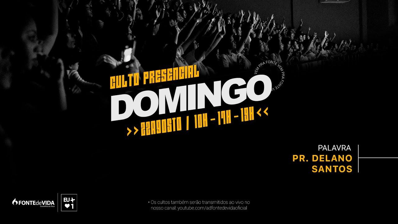 Download Culto da Família 19h   Pr. Delano Santos