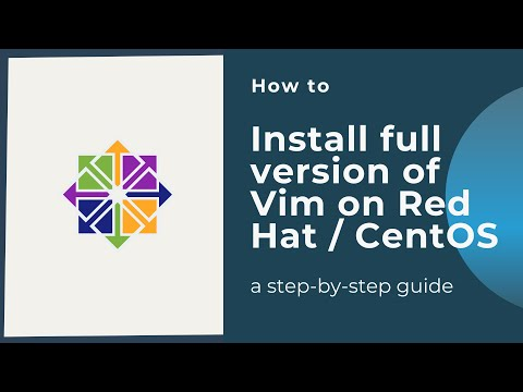 How to install full version of Vim on Red Hat / CentOS