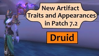Druid - New Artifact Traits and Appearances in Patch 7.2