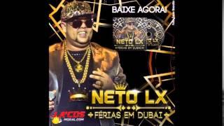 Neto LX  Férias Em Dubai   CD Verão 2015