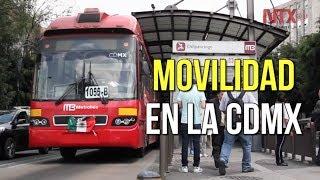 Movilidad, una nueva forma de entender la CDMX