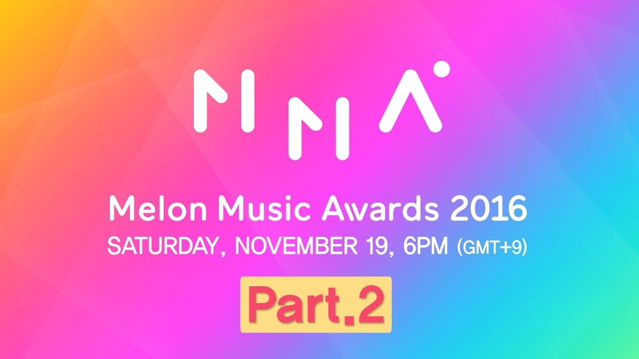 [2016 MelOn Music Awards] Part.2 (2부)