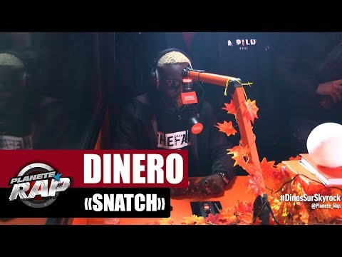 Youtube: Dinero « Snatch » #PlanèteRap