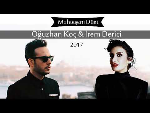 Oguzhan Koç İrem Derici - Seviyorum 2018 Düet Yeni