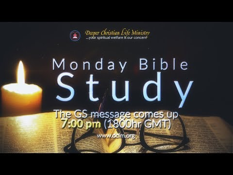 Monday Bible Study (14th August 2017) - Rivers of Living Water for the Thirsty