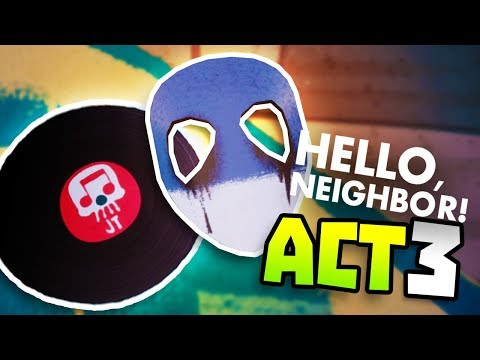 WEIRD CREEPY OBJECTS IN ACT 3 - Hello Neighbour - New Hello Neighbor Full Gameplay