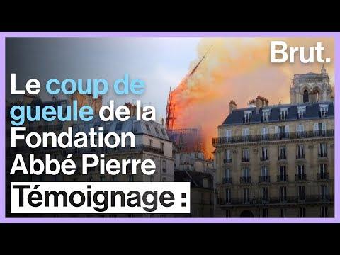 Après l'incendie de Notre-Dame, le coup de gueule de la Fondation Abbé Pierre